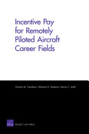 Incentive Pay for Remotely Piloted Aircraft Career Fields