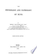 The Physiology and Pathology of Mind