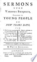 Sermons Upon Various Subjects Preached To Young People On New Years Days