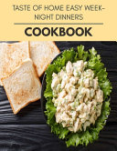 Taste Of Home Easy Weeknight Dinners Cookbook Book PDF