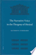 Read Online The Narrative Voice In The Theogony Of Hesiod For Free