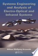 Systems Engineering And Analysis Of Electro Optical And Infrared Systems