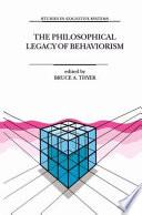 The Philosophical Legacy Of Behaviorism Book PDF