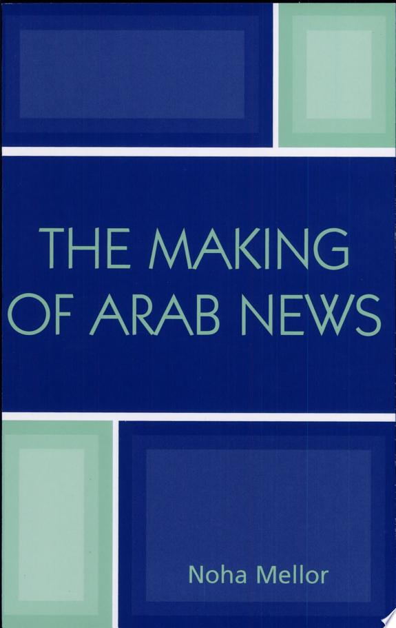 The Making of Arab News