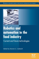 Robotics and Automation in the Food Industry