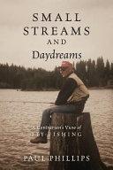 Small Streams and Daydreams
