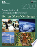 2008 Annual Review of Development Effectiveness  : Shared Global Challenges