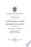 A Description of the Topographical Model of Metropolitan Boston