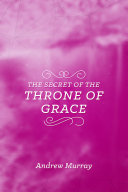 The Secret of the Throne of Grace Pdf/ePub eBook