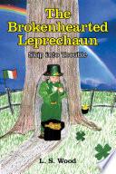 The Brokenhearted Leprechaun