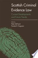 Scottish Criminal Evidence Law Book