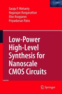 Low Power High Level Synthesis for Nanoscale CMOS Circuits