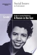 Gender in Lorraine Hansberry s A Raisin in the Sun