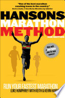 """Hansons Marathon Method: Run Your Fastest Marathon the Hansons Way"" by Luke Humphrey, Keith and Kevin Hanson"