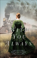 With You Always (Orphan Train Book #1)