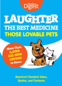 Laughter  The Best Medicine  Those Lovable Pets Book PDF