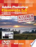 Adobe Photoshop Elements 5 0 Maximum Performance