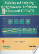 Modeling and Analyzing the Agroecological Performance of Farms with ECOPATH