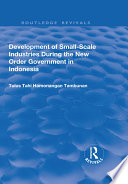 Development of Small scale Industries During the New Order Government in Indonesia