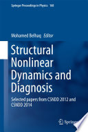 Structural Nonlinear Dynamics and Diagnosis
