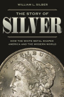 Pdf The Story of Silver