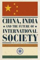 China India And The Future Of International Society Book PDF