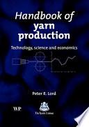 Handbook Of Yarn Production Book PDF