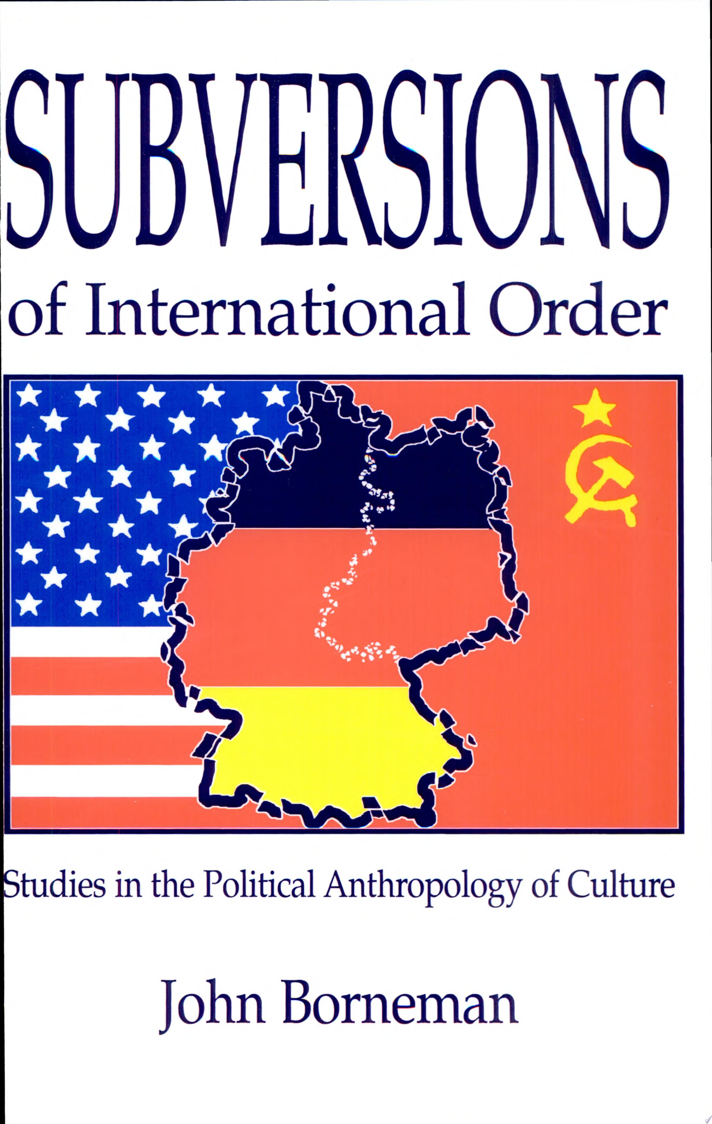 Subversions of International Order