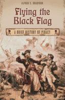 Flying the Black Flag