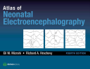 Atlas of Neonatal Electroencephalography  Fourth Edition