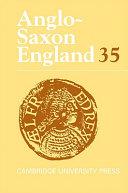 Anglo Saxon England  Volume 35