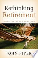Rethinking Retirement