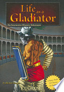 Life as a Gladiator