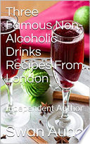 Three Famous Non Alcoholic Drinks Recipes From London