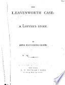 The Leavenworth Case Online Book