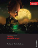 Cover of Learning Autodesk Maya 2009 The Special Effects Handbook