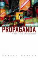 Propaganda and the Ethics of Persuasion