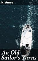An Old Sailor's Yarns [Pdf/ePub] eBook