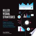Killer Visual Strategies