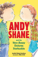 Andy Shane and the Very Bossy Dolores Starbuckle Book PDF