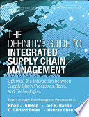 The Definitive Guide to Integrated Supply Chain Management Book
