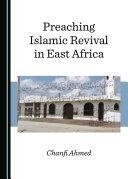 Preaching Islamic Revival in East Africa