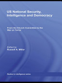 US National Security  Intelligence and Democracy