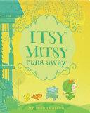 Itsy Mitsy Runs Away Pdf/ePub eBook
