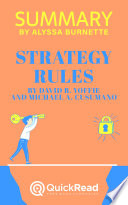 Summary of Strategy Rules by David B. Yoffie and Michael A. Cusumano