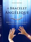 Le Bracelet Angélique
