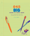 642 Big Things to Write About