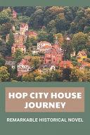 Hop City House Jouney Book