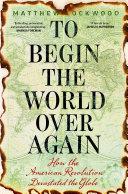 To Begin the World Over Again Pdf/ePub eBook