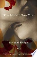 The More I Owe You Book